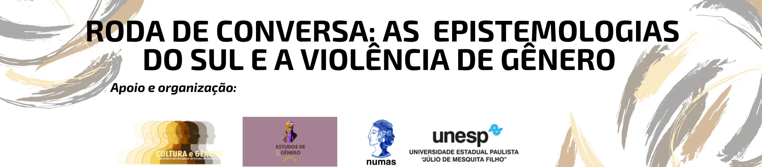 """Inscrições abertas para a ação de extensão """"As epistemologias do sul e a Violência de Gênero: Queixas, Reclamações – uma Pedagogia Feminista?"""""""